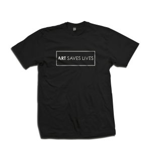 Art Saves Lives T-Shirt