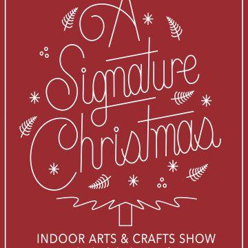 A SIGNATURE CHRISTMAS: indoor artists market