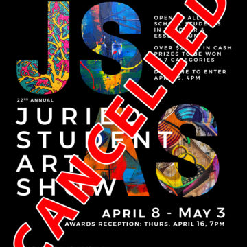 CANCELLED: JURIED STUDENT ART SHOW