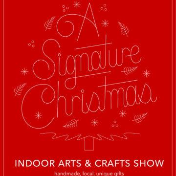 A SIGNATURE CHRISTMAS: indoor artist market